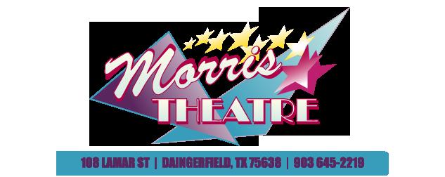 Morris Theatre | Daingerfield TX