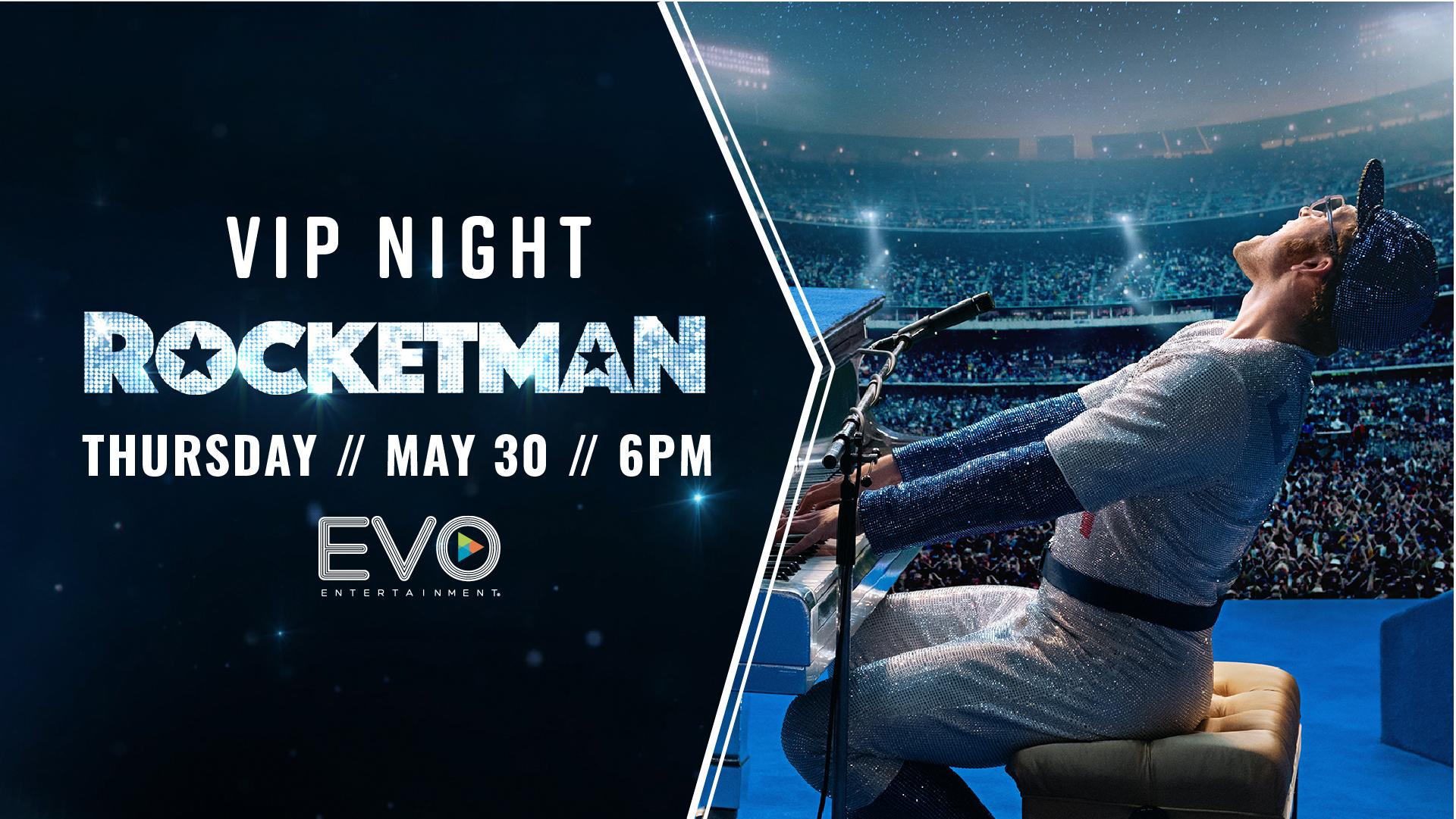 Evo Entertainment Rocketman Vip Night