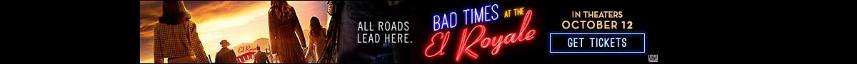 Bad Times El Royal Now On Sale