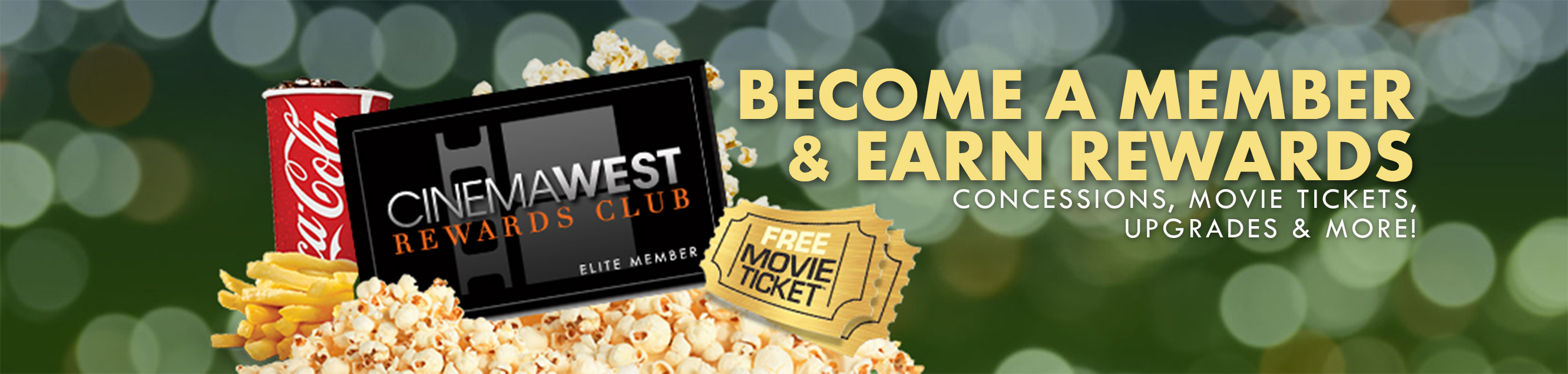 Become a Rewards Club and earn rewards for concessions, movie tickets, upgrades and more!
