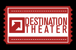 Logo for Destination Theater